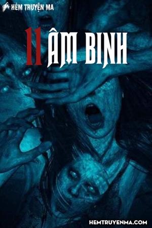 11 Âm Binh (Giải Ngải Ký 2)