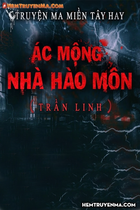 Ác Mộng Nhà Hào Môn
