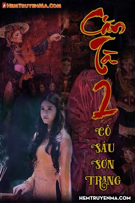 Căn Tà 2: Cô Sáu Sơn Trang