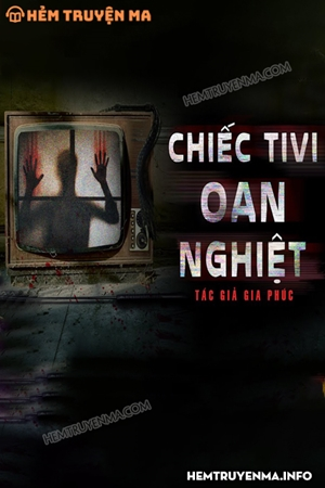 Chiếc Tivi Oan Nghiệt