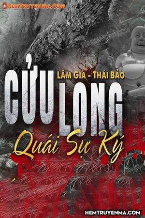 Cửu Long Quái Sự Ký Thiên 1: Thất Sơn U Linh