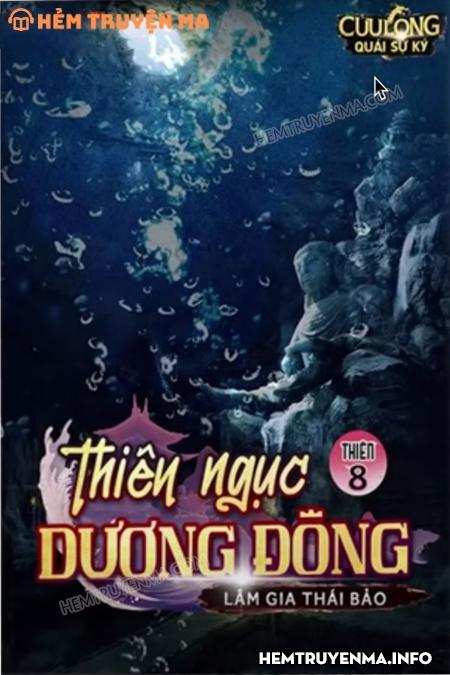 Cửu Long Quái Sự Ký Thiên 8: Thiên Ngục Dương Đông