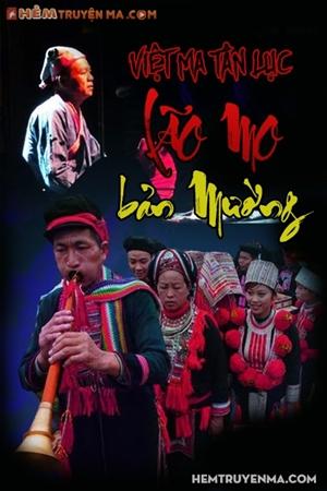 Việt Ma Tân Lục 2: Lão Mo Bản Mường