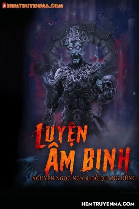 Luyện Âm Binh - MC Nguyễn Huy