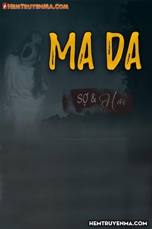 Ma Da - MC Đình Soạn
