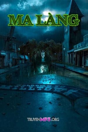 Ma Làng - MC Đình Soạn