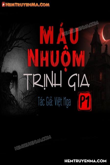 Máu Nhuộm Trịnh Gia