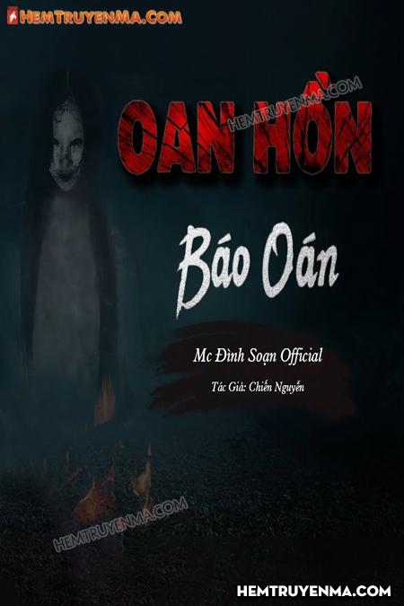 Oan Hồn Báo Oán - MC Đình Soạn
