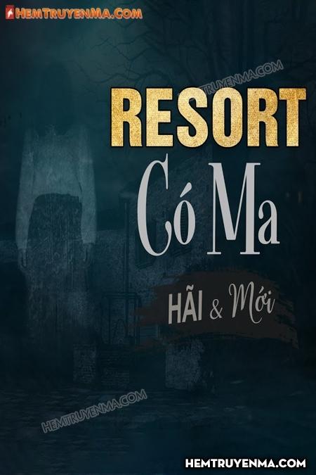 Resort Có Ma