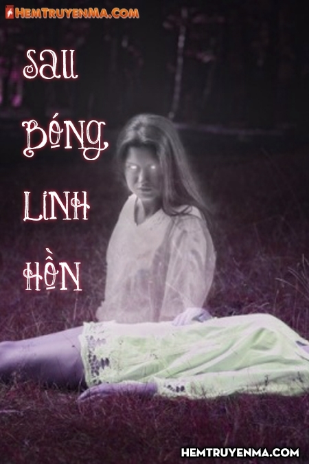 Sau Bóng Linh Hồn