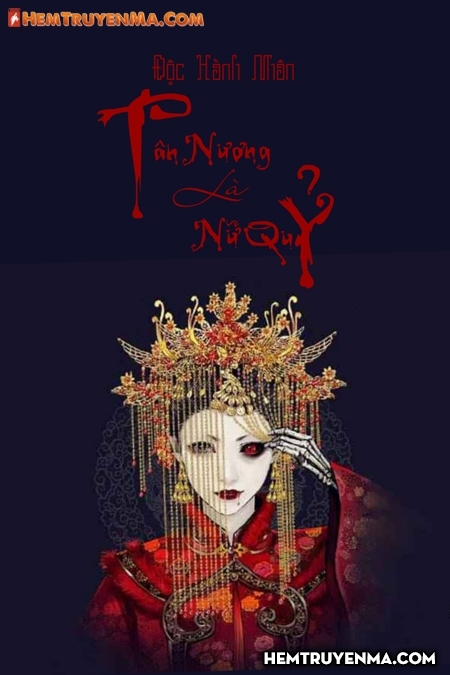 Tân Nương Là Nữ Quỷ