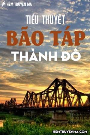 Tiểu thuyết Bão Táp Thành Đô