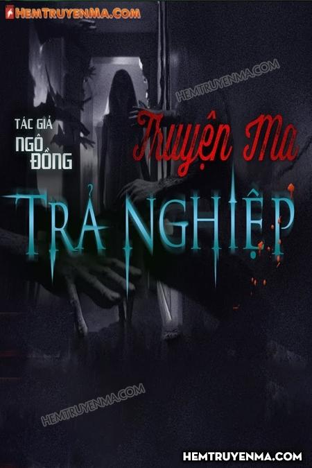 Trả Nghiệp - MC Nguyễn Huy