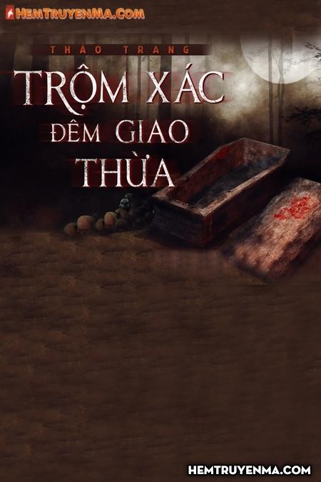 Trộm Xác Đêm Giao Thừa