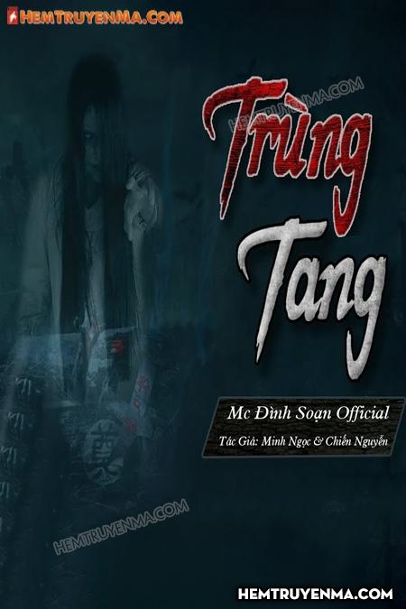 Trùng Tang - MC Đình Soạn