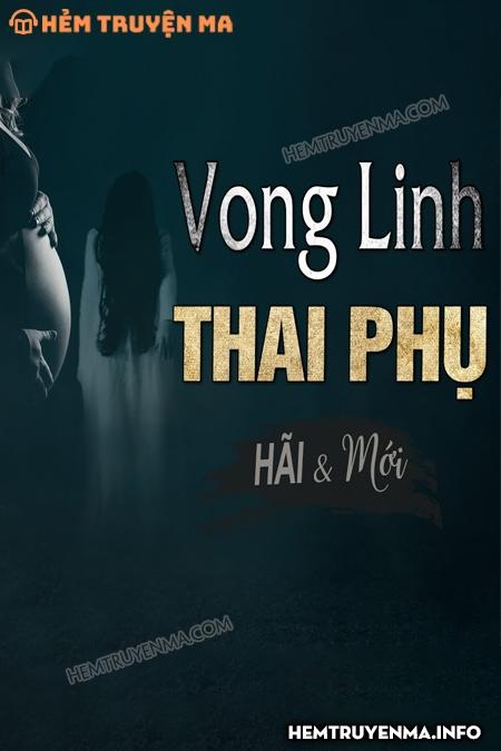Vong Linh Thai Phụ