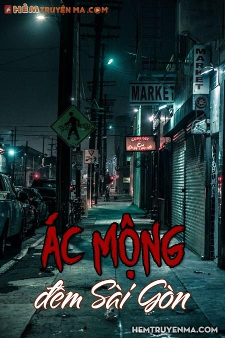 Ác Mộng Đêm Sài Gòn