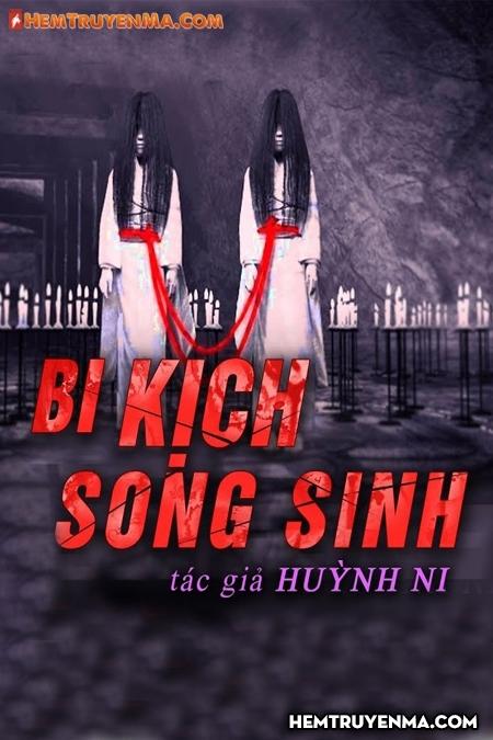 Bi Kịch Song Sinh