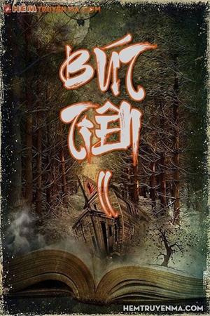 Bút Tiên (Phần 2) - Tiên Nữ Địa Ngục
