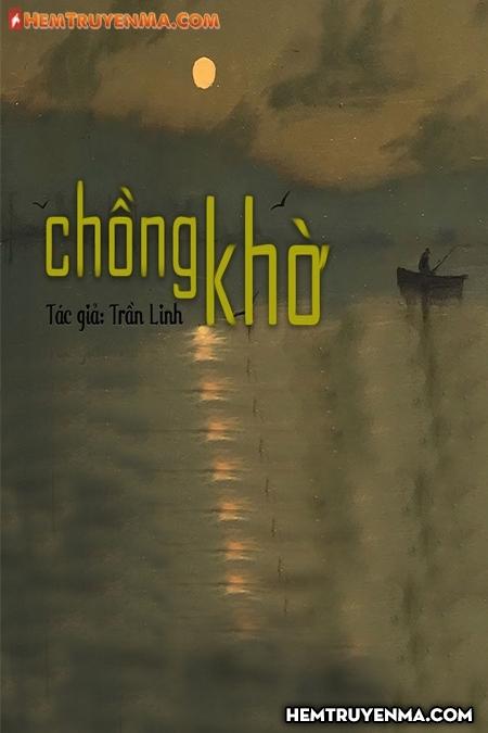 Chồng Khờ - Truyện ma Nguyễn Huy