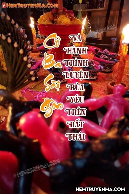 Cô Ba Sài Gòn Và Hành Trình Tìm Bùa Yêu Trên Đất Thái