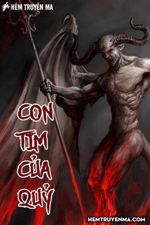 Con Tim Của Quỷ - Truyện Ma