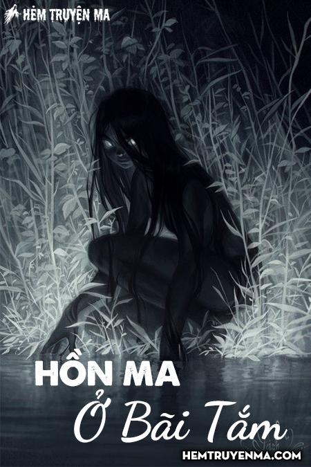 Hồn Ma Ở Bãi Tắm - Truyện Ma