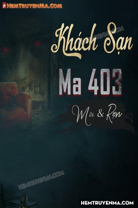 Khách Sạn Ma 403