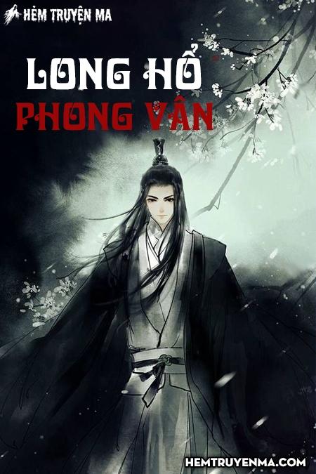 Long Hổ Phong Vân - Truyện Kiếm Hiệp Cổ Long