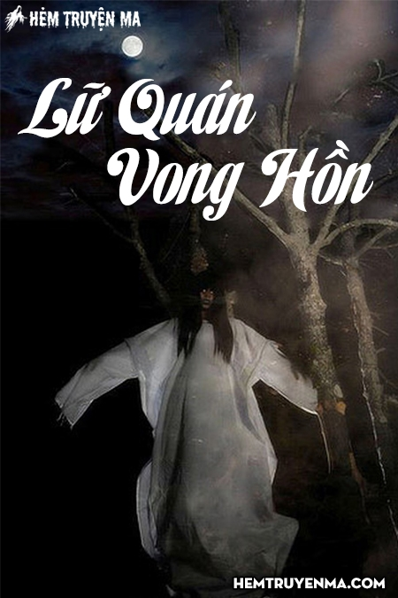 Lữ Quán Vong Hồn - Truyện Ma Kinh Dị