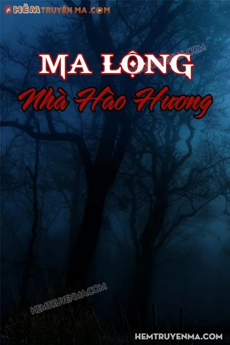 Ma Lộng Nhà Hào Hương