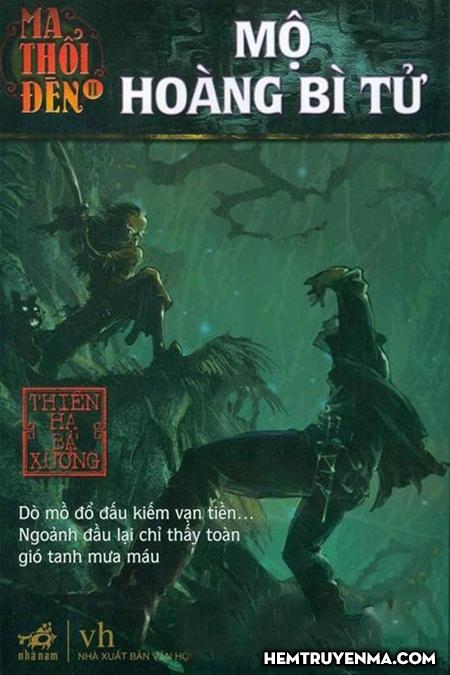 Ma Thổi Đèn Tập 5 - Mộ Hoàng Bì Tử