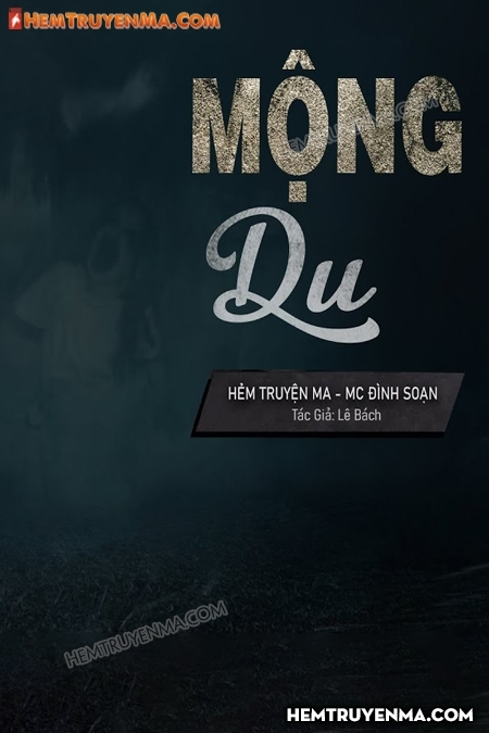 Mông Du - MC Đình Soạn