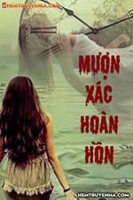 Mượn Xác Hoàn Hồn