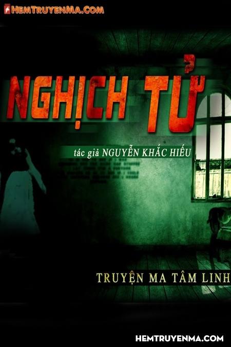 Nghịch Tử - MC Nguyễn Huy