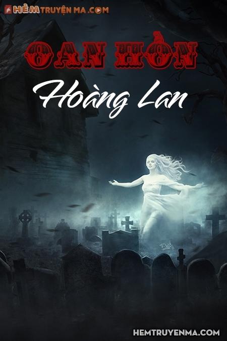 Oan Hồn Hoàng Lan