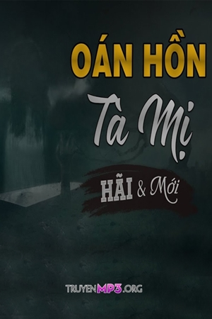 Oán Hồn Tà Mị