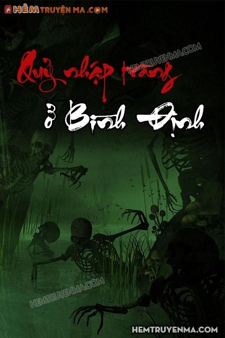 Quỷ Nhập Tràng Ở Bình Định