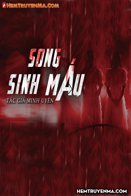 Song Sinh Máu