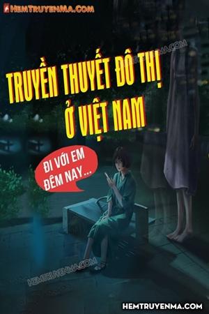 Talkshow Truyền Thuyết Đô Thị Ở Việt Nam