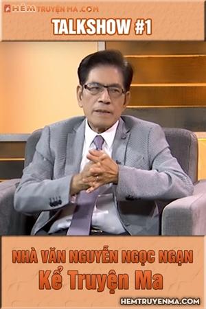 Talkshow với Nguyễn Ngọc Ngạn #1: Kể Truyện Ma
