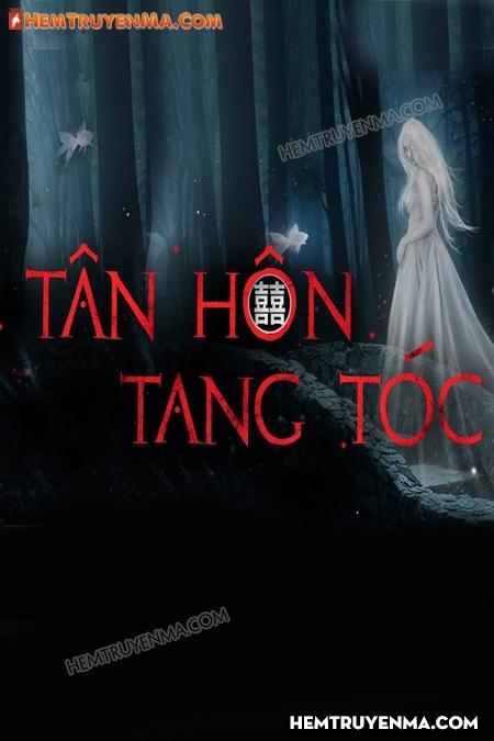 Tân Hôn Tang Tóc
