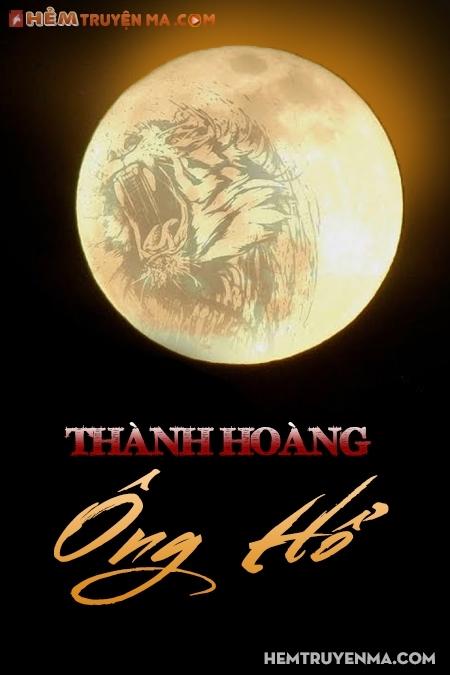 Thành Hoàng Ông Hổ - Truyện Ma