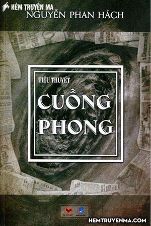 Tiểu thuyết Cuồng Phong - Truyện Đêm Khuya VOV