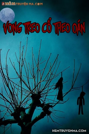 Vong Treo Cổ Theo Oán