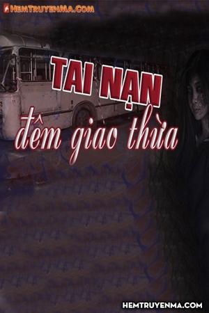Vụ Tai Nạn Đêm Giao Thừa